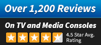 Over 1,200 Reviews on TV and Media Consoles